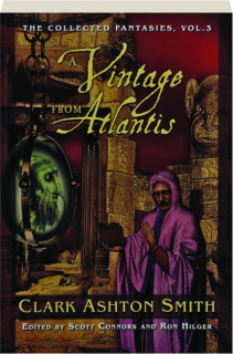 A VINTAGE FROM ATLANTIS, VOL. 3: The Collected Fantasies