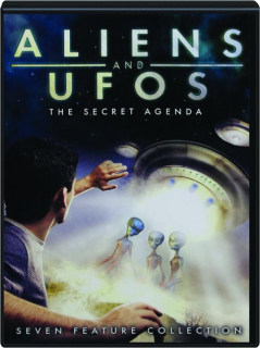 ALIENS AND UFOS: The Secret Agenda