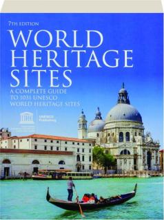 WORLD HERITAGE SITES, 7TH EDITION