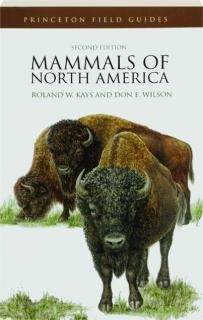 MAMMALS OF NORTH AMERICA, SECOND EDITION