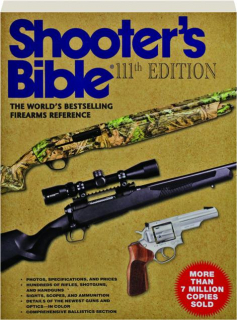 SHOOTER'S BIBLE, 111TH EDITION