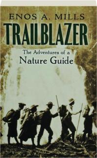 TRAILBLAZER: The Adventures of a Nature Guide