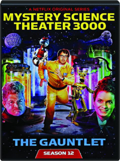 MYSTERY SCIENCE THEATER 3000--THE GAUNTLET: Season 12