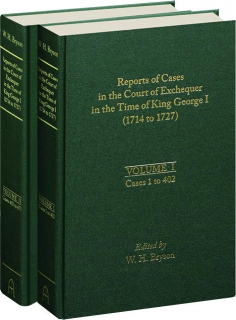 REPORTS OF CASES IN THE COURT OF EXCHEQUER IN THE TIME OF KING GEORGE I (1714 TO 1727)