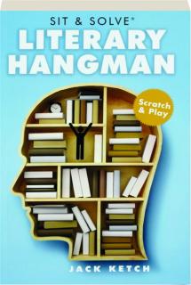 SIT & SOLVE LITERARY HANGMAN