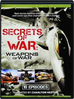 SECRETS OF WAR: Weapons of War