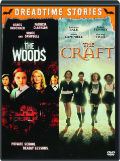 THE WOODS / THE CRAFT: Dreadtime Stories