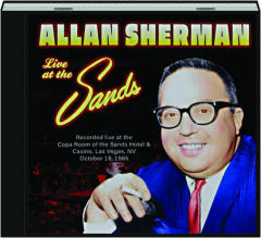 ALLAN SHERMAN: Live at the Sands