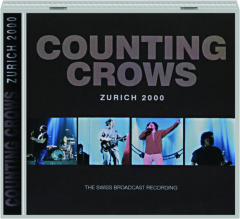 COUNTING CROWS: Zurich 2000
