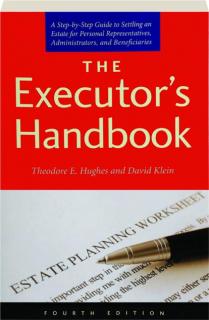 THE EXECUTOR'S HANDBOOK, FOURTH EDITION