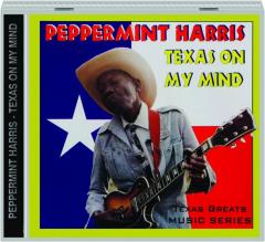 PEPPERMINT HARRIS: Texas on My Mind