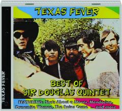 BEST OF SIR DOUGLAS QUINTET: Texas Fever