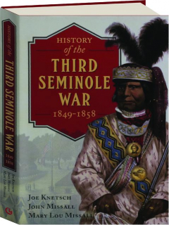 HISTORY OF THE THIRD SEMINOLE WAR, 1849-1858