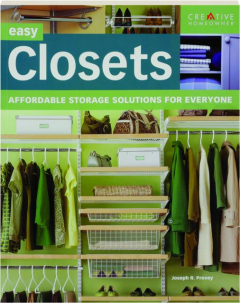EASY CLOSETS: Affordable Storage Solutions for Everyone
