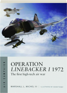 OPERATION LINEBACKER I 1972: Air Campaign 8