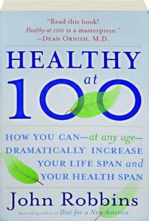 HEALTHY AT 100