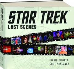 <I>STAR TREK:</I> Lost Scenes