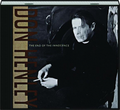 DON HENLEY: The End of the Innocence