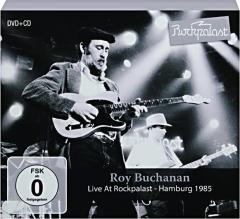 ROY BUCHANAN: Live at Rockpalast--Hamburg 1985