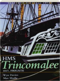HMS <I>TRINCOMALEE</I>