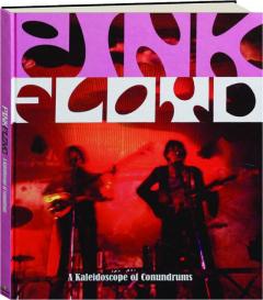 PINK FLOYD: A Kaleidoscope of Conundrums