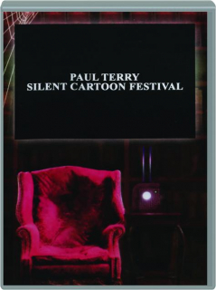 PAUL TERRY SILENT CARTOON FESTIVAL