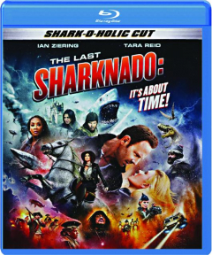 THE LAST SHARKNADO: It's About Time!