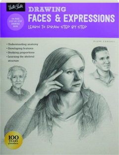 DRAWING FACES & EXPRESSIONS: Learn to Draw Step by Step
