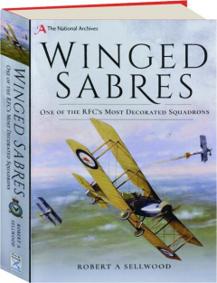WINGED SABRES: One of the RFC's Most Decorated Squadrons