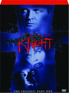 FOREVER KNIGHT, PART ONE