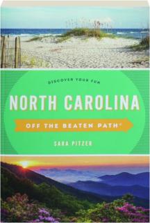 NORTH CAROLINA OFF THE BEATEN PATH, TWELFTH EDITION