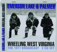 EMERSON, LAKE & PALMER: Wheeling, West Virginia