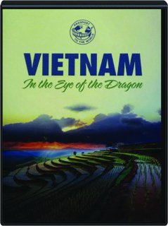 VIETNAM: In the Eye of the Dragon