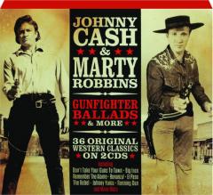 JOHNNY CASH & MARTY ROBBINS: Gunfighter Ballads & More