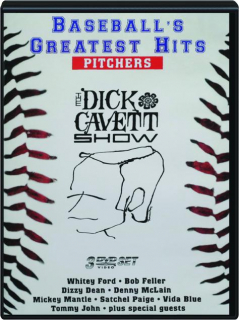 THE DICK CAVETT SHOW: Baseball's Greatest Hits--Pitchers