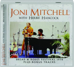 JONI MITCHELL WITH HERBIE HANCOCK: Bread & Roses Festival 1978