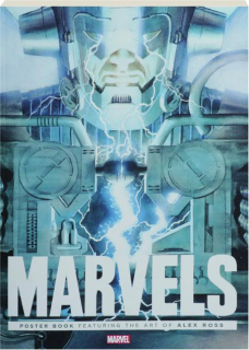 MARVELS POSTER BOOK: Featuring the Art of Alex Ross