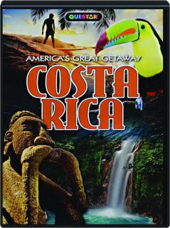 COSTA RICA: America's Great Getaway
