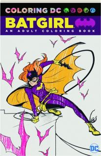 BATGIRL: An Adult Coloring Book