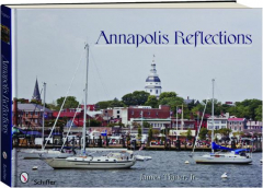ANNAPOLIS REFLECTIONS