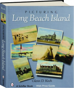 PICTURING LONG BEACH ISLAND, NEW JERSEY