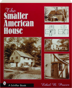 THE SMALLER AMERICAN HOUSE