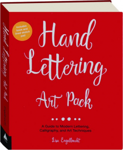HAND LETTERING ART PACK: A Guide to Modern Lettering, Calligraphy, and Art Techniques