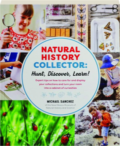 NATURAL HISTORY COLLECTOR: Hunt, Discover, Learn!