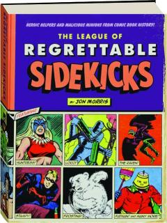 THE LEAGUE OF REGRETTABLE SIDEKICKS