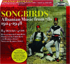 SONGBIRDS: Albanian Music from 78s, 1924-1948