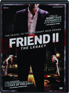 FRIEND II: The Legacy