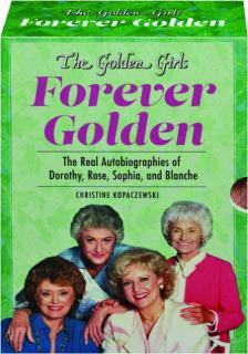THE GOLDEN GIRLS: Forever Golden