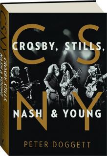 CSNY: Crosby, Stills, Nash & Young