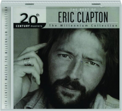 ERIC CLAPTON: 20th Century Masters